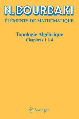 Topologie Algébrique, Chapitres 1 à 4