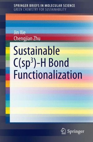 Sustainable C(sp3)-H Bond Functionalization