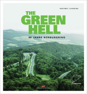 The Green Hell: 90 Years of Nurburgring