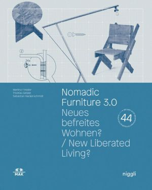 Nomadic Furniture 3.0.: New Liberated Living