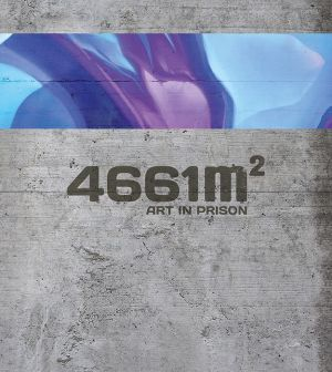 4661 m2: Art in Prison