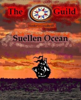 The Guild - Hester's Goodwill: Book Two of,