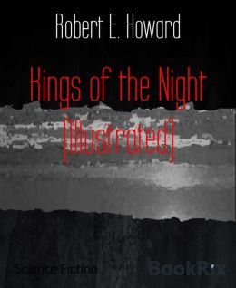 Kings of the Night (Illustrated)