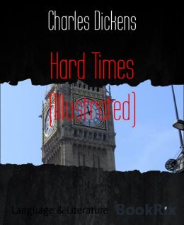 Hard Times (Illustrated)
