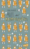 Book Cover Image. Title: Allee der Kosmonauten, Author: Anne Kruger
