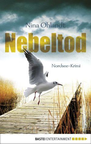 Nebeltod: Nordsee-Krimi