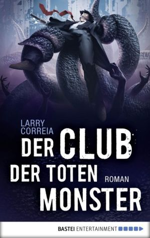 Der Club der toten Monster: Roman