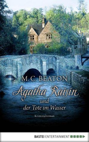 Agatha Raisin und der Tote im Wasser: Kriminalroman