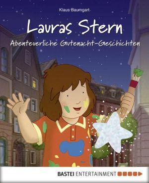 Lauras Stern - Abenteuerliche Gutenacht-Geschichten: Band 11