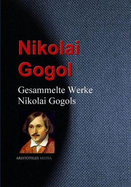 Gesammelte Werke Nikolai Gogols