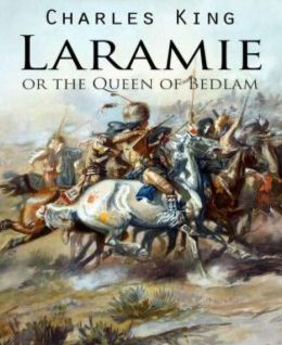 Laramie or the Queen of Bedlam
