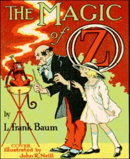The Magic of Oz (Illustrated)