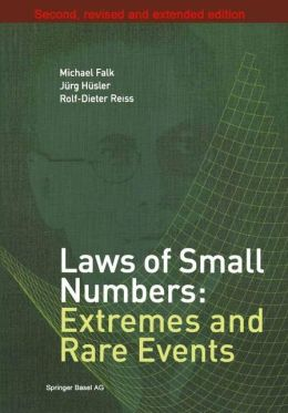 Laws of Small Numbers: Extremes and Rare Events