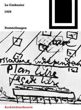 1929 - Feststellungen zu Architektur und Städtebau: Mit einem amerikanischen Prolog und einem brasilianischen Zusatz, gefolgt von