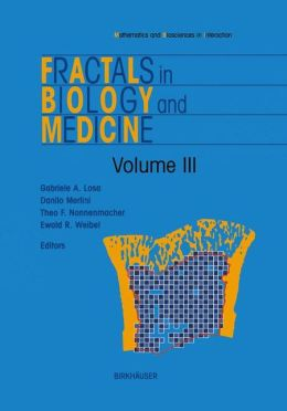 Fractals in Biology and Medicine: Volume III
