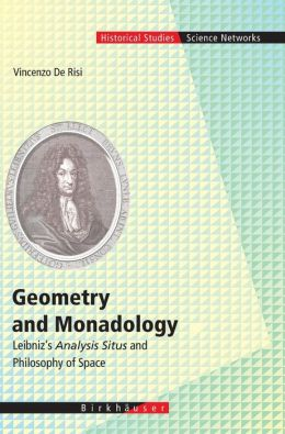 Geometry and Monadology: Leibniz's Analysis Situs and Philosophy of Space