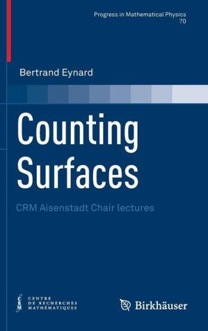 Counting Surfaces: CRM Aisenstadt Chair lectures