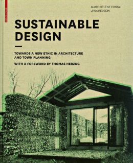 Sustainable Design: Towards a New Ethic in Architecture and Town Planning
