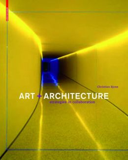 Art and Architecture Strategies in Collaboration
