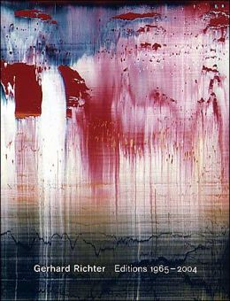 Gerhard Richter: Editions 1965-2004: Catalogue Raisonné