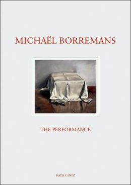Michael Borremans: The Performance
