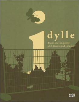 Idylls: Illusion and Delusion