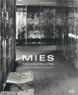 Mies and Modern Living
