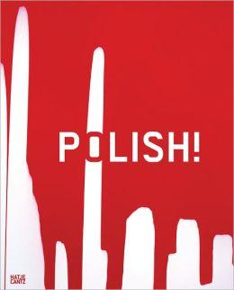 Polish!