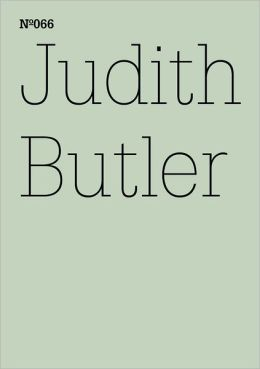 Judith Butler: To Sense What is Living in the Other, Hegel's Early Love: 100 Notes, 100 Thoughts: Documenta Series 066