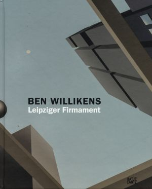 Ben Willikens: Leipziger Firmament