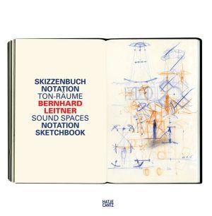 Bernhard Leitner: Sound Spaces: Notation Sketchbook