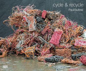 Paul Bulteel: Cycle & Recycle