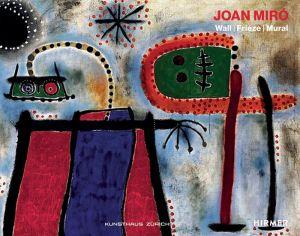 Joan Miro: Wall, Frieze, Mural