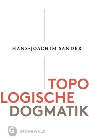 Topologische Dogmatik