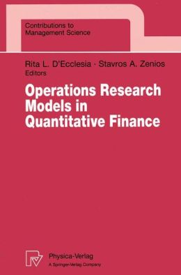Operations Research Models in Quantitative Finance: Proceedings of the XIII Meeting EURO Working Group for Financial Modeling University of Cyprus, Nicosia, Cyprus