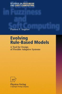 Evolving Rule-Based Models: A Tool for Design of Flexible Adaptive Systems