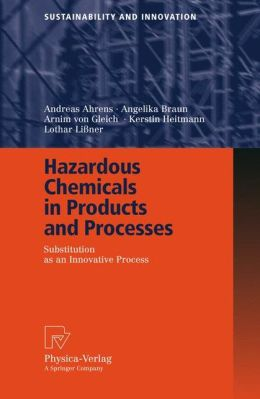 Hazardous Chemicals in Products and Processes: Substitution as an Innovative Process