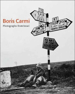 Boris Carmi: Photographs from Israel