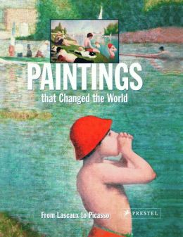 Paintings that Changed the World: From Lascoux to Picasso