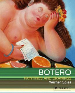 Botero: Paintings and Drawings