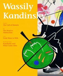 Wassily Kandinsky: Living Art