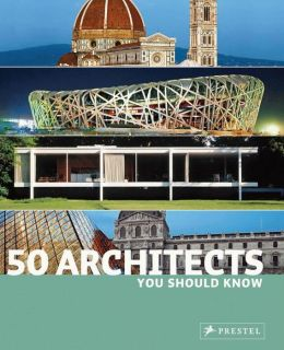 50 Architects You Should Know