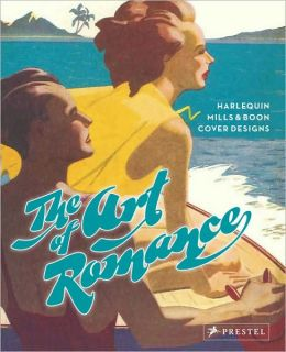 The Art of Romance: Harlequin Mills and Boon Cover Designs
