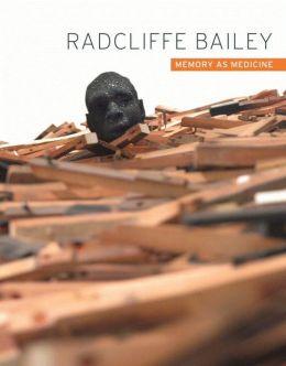Radcliffe Bailey: Memory as Medicine