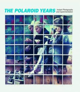 The Polaroid Years: Instant Photography and Experimentation