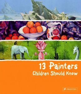 13 Painters Children Should Know