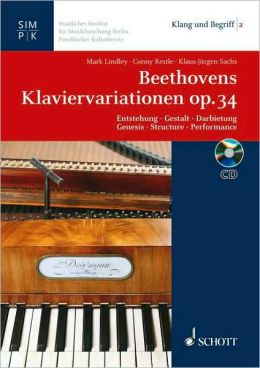 Beethovens Klaviervariationen Op. 34: Beethoven's Variations for Piano Opus 34