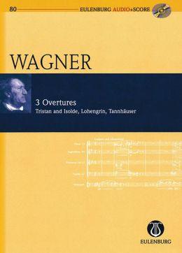 Richard Wagner - 3 Overtures