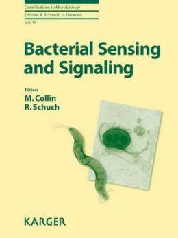 Bacterial Sensing and Signaling