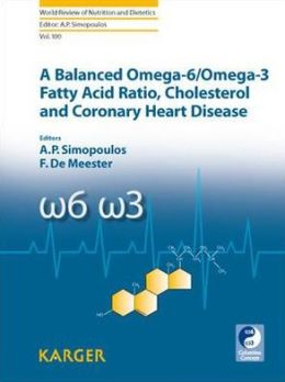 A Balanced Omega-6/Omega-3 Fatty Acid Ratio, Cholesterol and Coronary Heart Disease